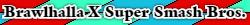 Super Smash Bros. Brawlhalla avatar